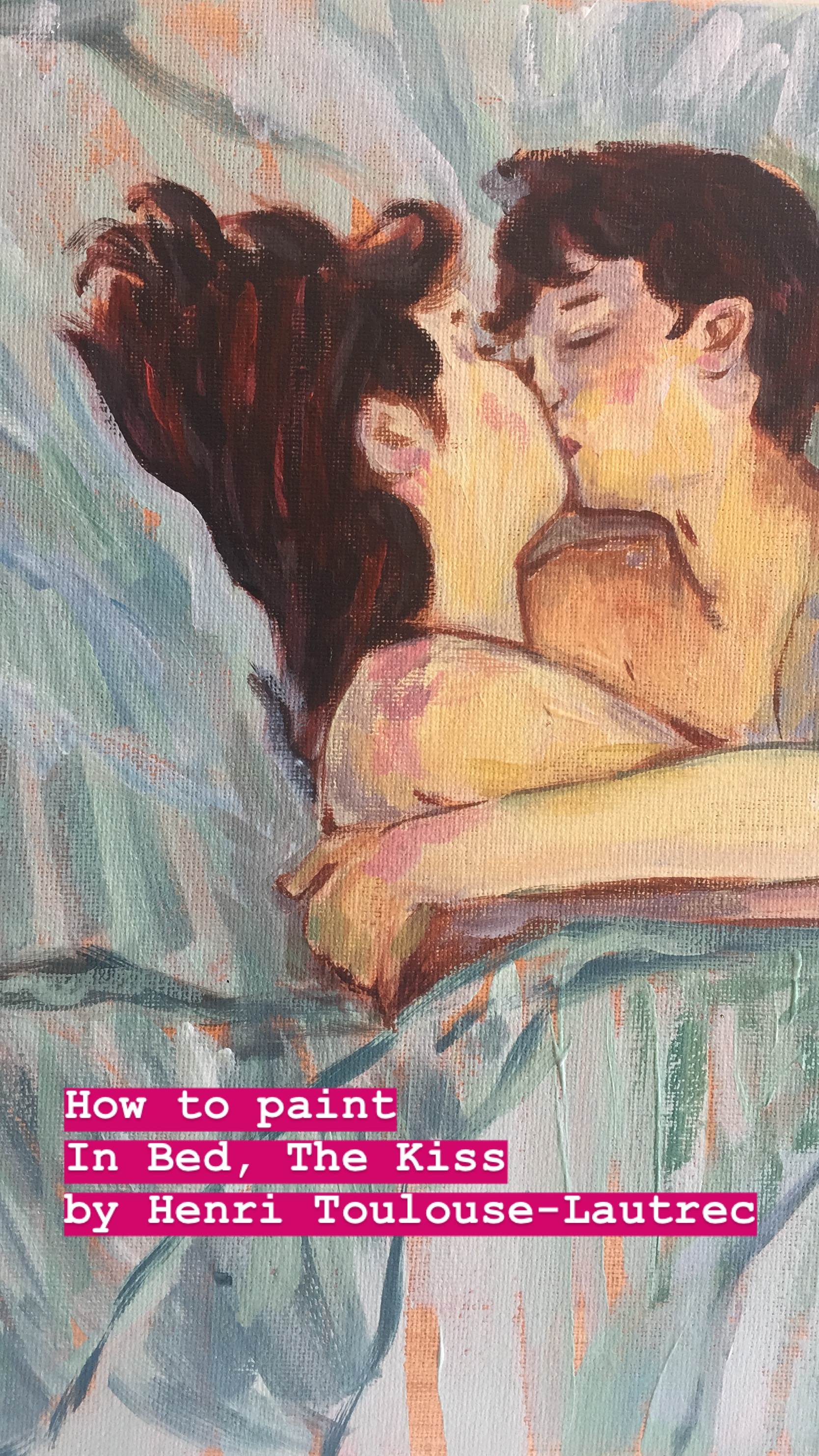 How To Paint In Bed The Kiss By Henri De Toulouse Lautrec Classe Petit Social Painting Art Classes For Kids